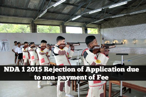 NDA 1 2015 Rejection of Application due to non-payment of Fee