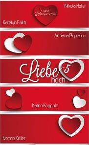 http://www.amazon.de/Liebe-hoch-5-Adriana-Popescu-ebook/dp/B00GT9EOFS/ref=sr_1_1?s=digital-text&ie=UTF8&qid=1418297525&sr=1-1&keywords=liebe+hoch+5