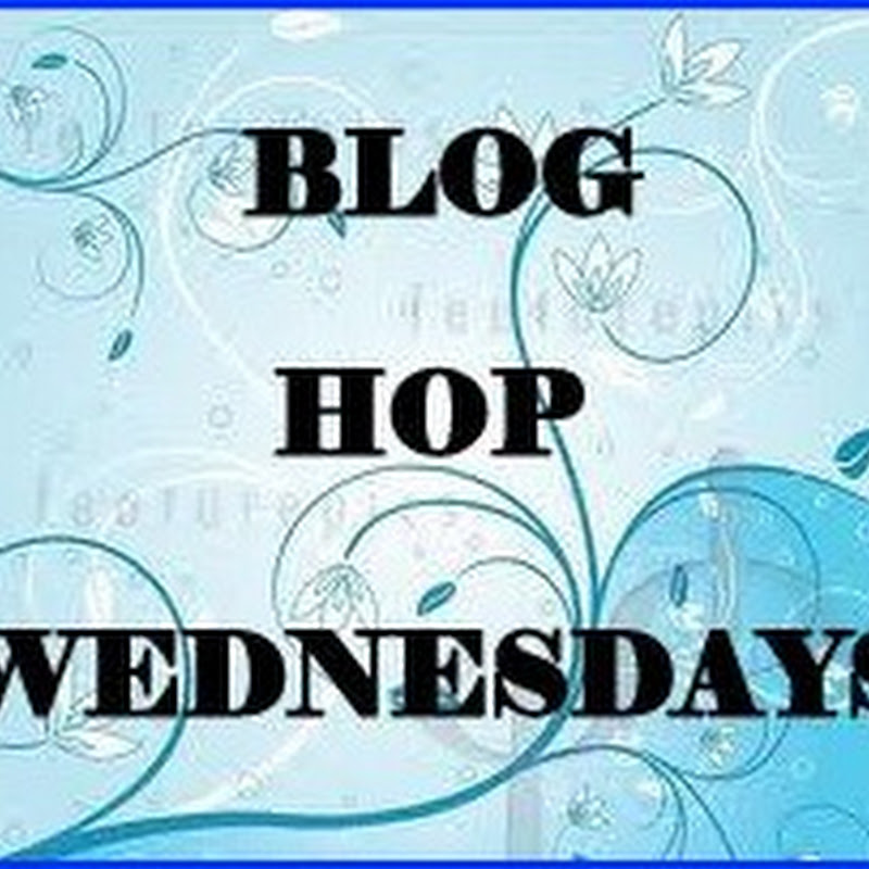 Blog Hop Wednesdays ~ Week 3