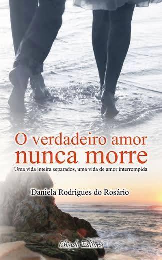O verdadeiro amor nunca morre