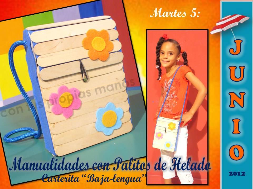 Con Tus Propias Manos: SEMANA DEL LUNES 4 AL VIERNES 8 DE JUNIO, 2012