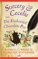 Cover of Sorcery & Cecelia: The Enchanted Chocolate Pot by Patricia C. Wrede and Caroline Stevermer
