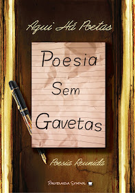 """Aqui Há Poetas - Poesias sem Gavetas"""