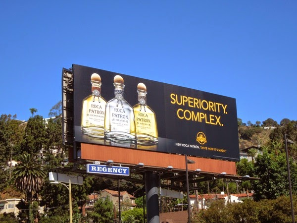 Roca Patron Tequila Superiority Complex billboard