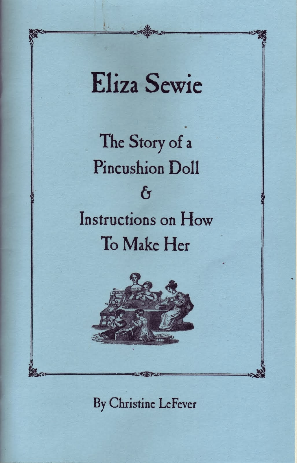 Eliza Sewie Pattern Book and Story