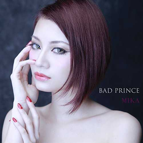 [Single] MIKA – BAD PRINCE (2015.12.02/MP3/RAR)