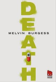 http://www.amazon.de/Death-Melvin-Burgess/dp/3551520615/ref=sr_1_2?ie=UTF8&qid=1393676514&sr=8-2&keywords=death