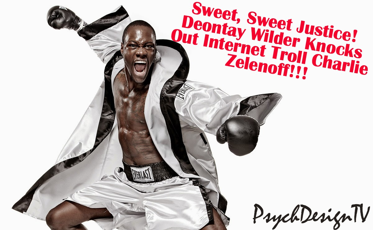 Sweet Sweet Justice!!!! Champion Boxer Deontay Wilder Knocks Out Internet Troll ... In Real Life...