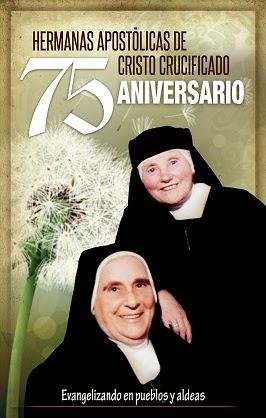 75º Aniversario Hermanas Apostólicas de Cristo Crucificado
