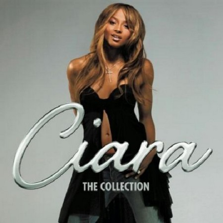 Ciara : The Collection (2012)