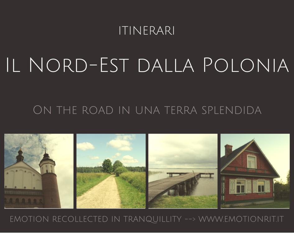 Itinerari nel nord est della Polonia