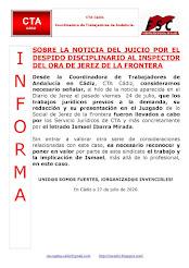 SOBRE LA NOTICIA DEL JUICIO POR EL DESPIDO DISCIPLINARIO AL INSPECTOR DEL ORA DE JEREZ DE LA FRONTE