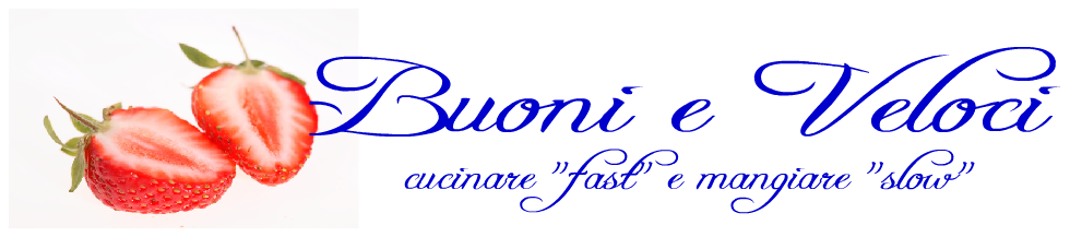 Buoni e Veloci
