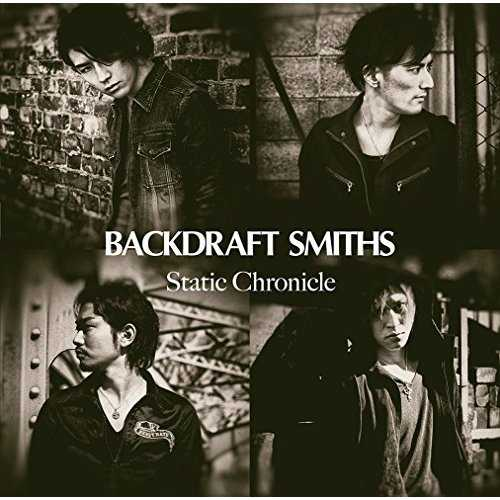 [Album] BACKDRAFT SMITHS – Static Chronicle (2015.05.20/MP3/RAR)