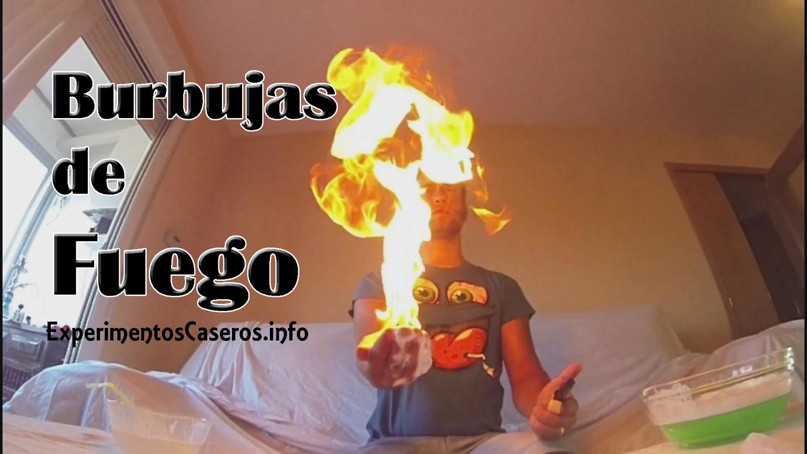 burbujas de fuego, fire bubbles, espuma de fuego, manos de fuego, experimentos caseros, experimentos con fuego, experimentos, experimento, invento, experimentos peligrosos