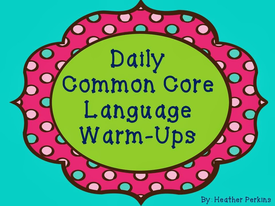 http://www.teacherspayteachers.com/Product/Daily-Common-Core-Language-Warm-Up-320369