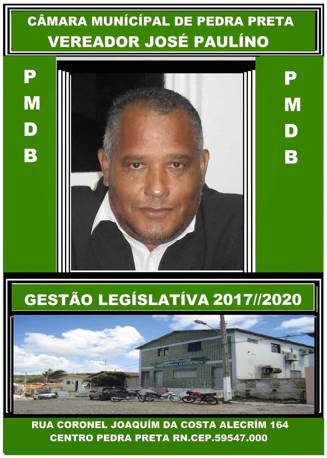 VEREADOR JOSÉ PAULINO PEDRA PRETA RN.