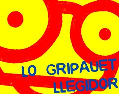 LO GRIPAUET LLEGIDOR