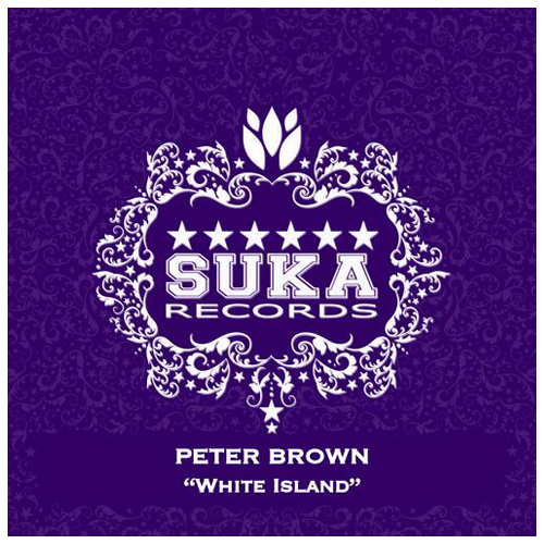 Peter Brown - White Island (Max Gabriel Remix) / Suka Records