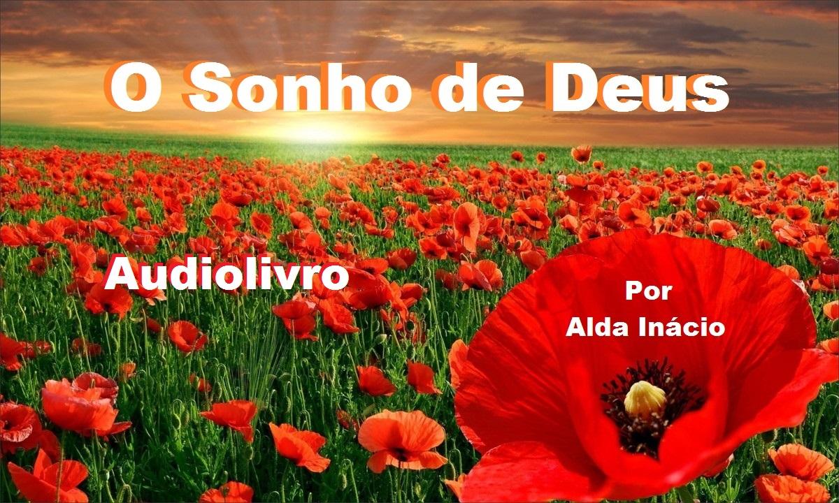 """Audiolivro """"O sonho de Deus"""""""