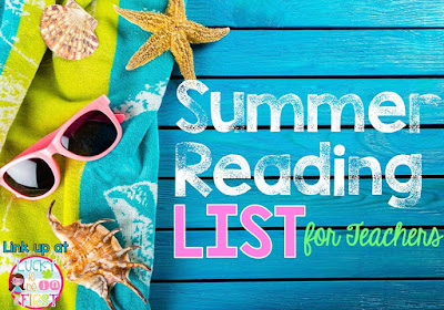 http://www.luckytobeinfirst.com/2015/06/summer-reading-list-for-teachers-linky.html