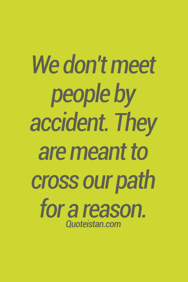 we dont meet people by accident picture