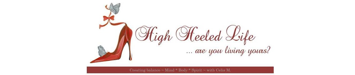 High Heeled Life ~ Live It!
