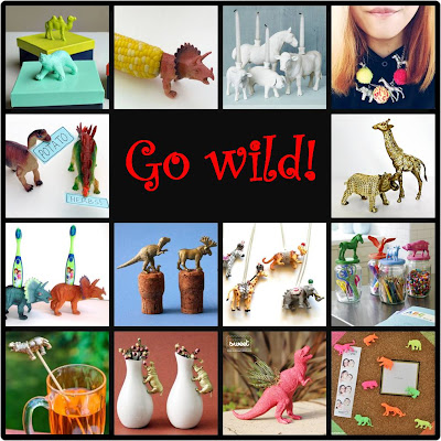 Go wild - turn inexpensive plastic toys into something new and unexpected