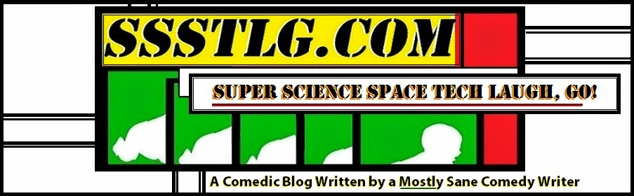 Super Science Space Tech Laugh, Go!