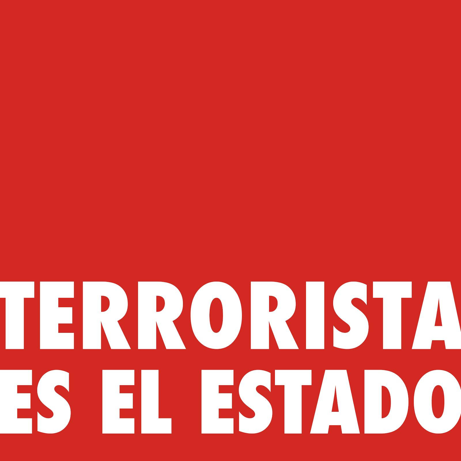 ¿TERRORISTAS?
