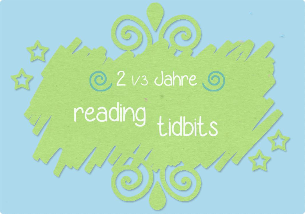 http://readingtidbits.blogspot.de/2014/05/feierlaune-2-13-jahre-reading-tidbits.html
