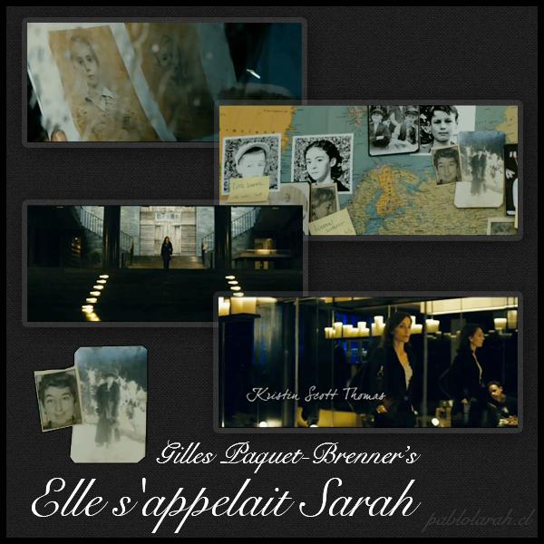 Gilles Paquet-Brenner, Elle s'appelait Sarah, Vel' d'Hiver, Kristin Scott Thomas,collage