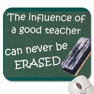 The influence of a good teacher could never be erased