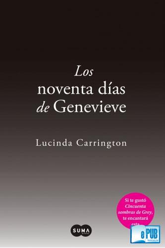 Los+noventa+d%C3%ADas+de+Genevieve+ +Lucinda+Carrington Los noventa días de Genevieve   Lucinda Carrington
