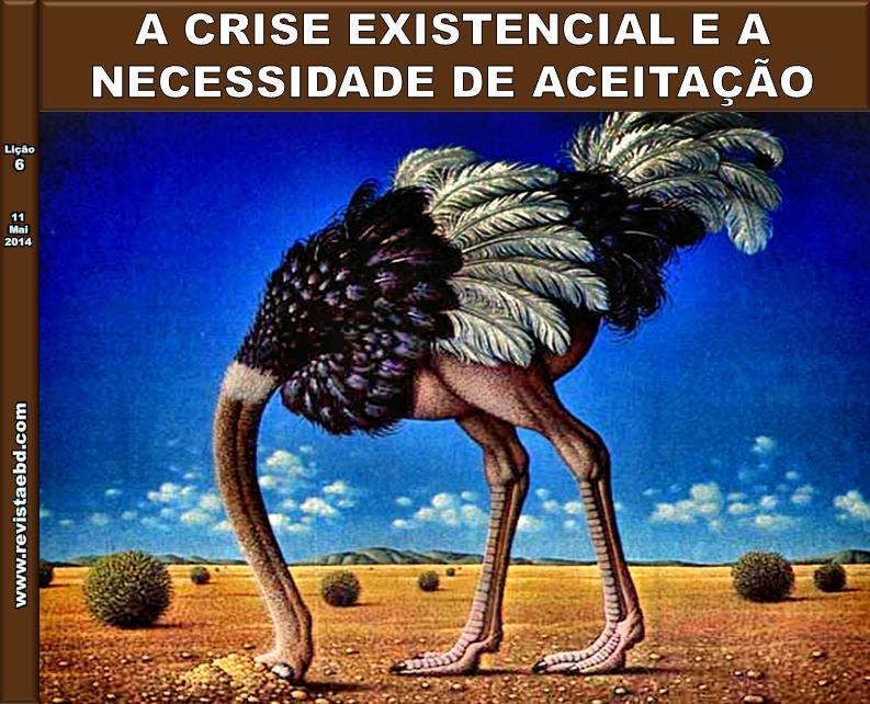 Escola Dominical - A crise existencial e a necessidade de aceitação