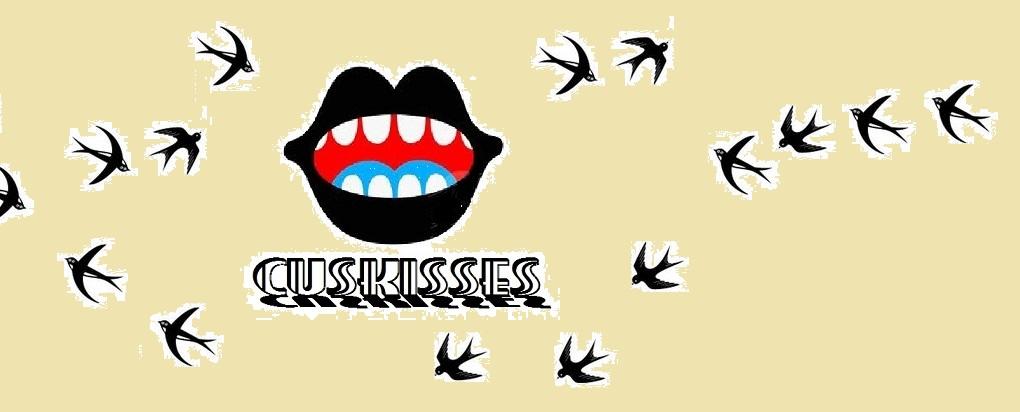 Cuskisses