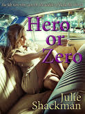 Hero or Zero by Julie Shackman cover
