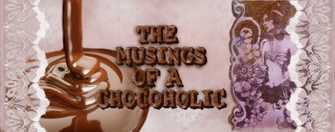 The Musings Of A Chocoholic