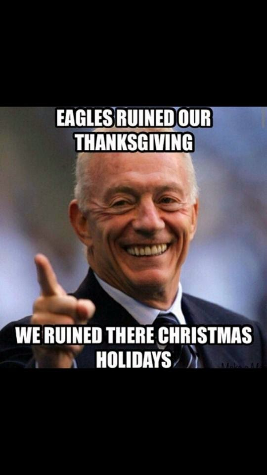 eagles ruined our thanksgiving  Eagles Fan Meme