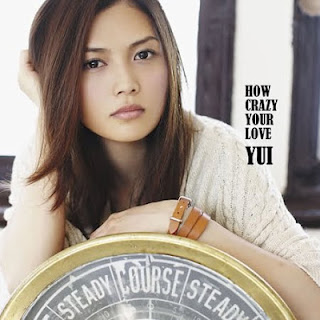 YUI - HOW CRAZY YOUR LOVE Album YUI%2B-%2BHow%2BCrazy%2BYour%2BLove