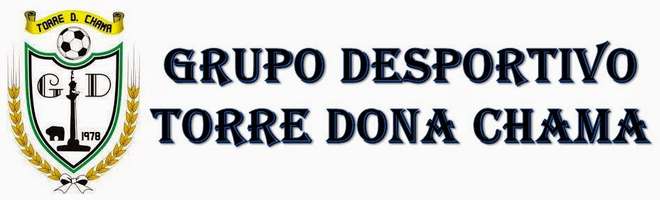 GRUPO DESPORTIVO TORRE DONA CHAMA