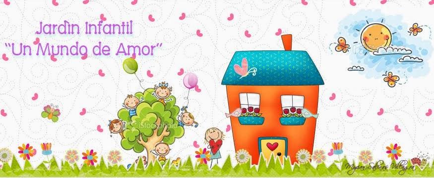 """Jardín Infantil """"Un Mundo de Amor"""""""