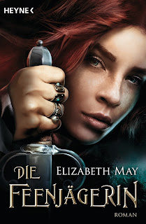 http://www.amazon.de/Die-Feenj%C3%A4gerin-Roman-Elizabeth-May/dp/3453316096/ref=sr_1_1?ie=UTF8&qid=1443989350&sr=8-1&keywords=die+feenj%C3%A4gerin