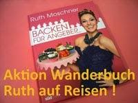[Aktion] Ein Backbuch auf Wanderschaft 2013