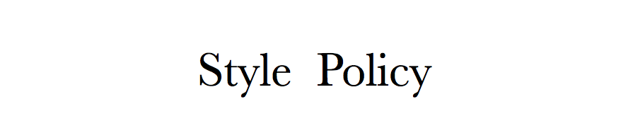 Style Policy