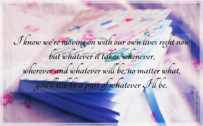I Know We're Moving On With Our Own Lives Right Now, Picture Quotes, Love Quotes, Sad Quotes, Sweet Quotes, Birthday Quotes, Friendship Quotes, Inspirational Quotes, Tagalog Quotes