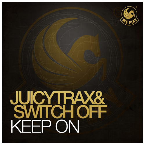 Juicytrax & Switch OFF - Keep On (Max Gabriel Remix) 2014