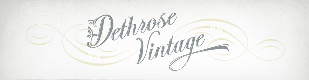 Dethrose Vintage