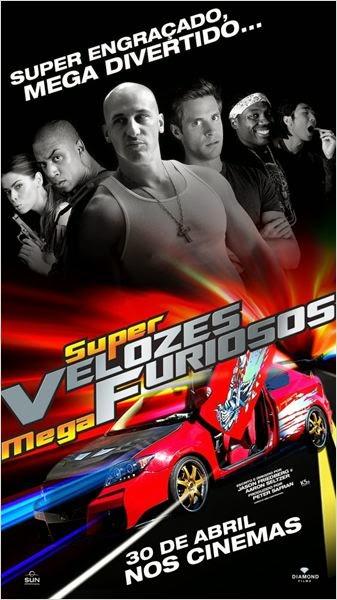Super Velozes, Mega Furiosos – Dublado (2015)