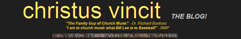 Christus Vincit - the BLOG!
